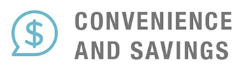 Convenience and Savings